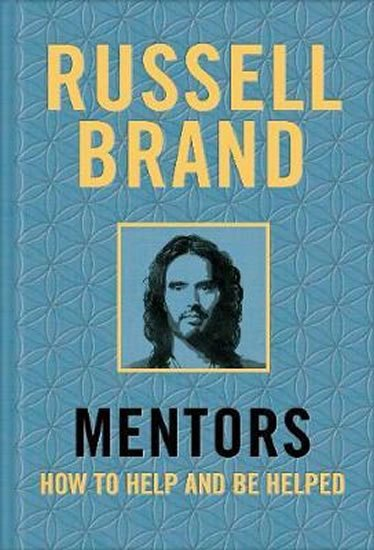 Brand Russell: Mentors : How to Help and be Helped