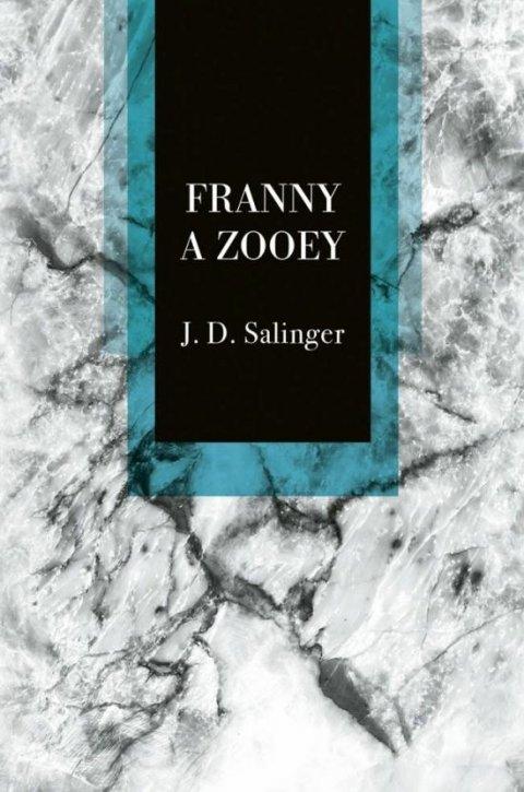 Salinger Jerome David: Franny a Zooey