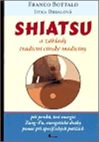 Bottalo Franco: Shiatsu a základy tradiční čínské medicíny