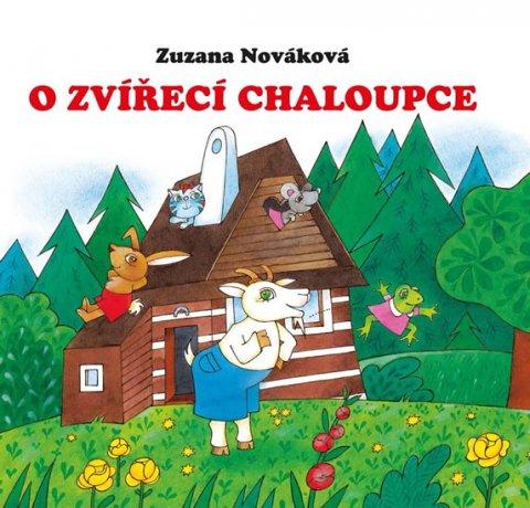 Nováková Zuzana: O zvířecí chaloupce
