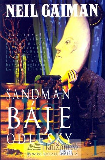 Gaiman Neil: Sandman 6 - Báje a odlesky I.