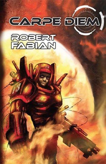 Fabian Robert: Carpe Diem