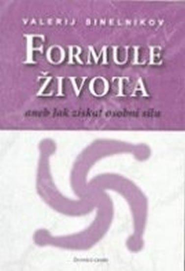 Sineľnikov Valerij: Formule života