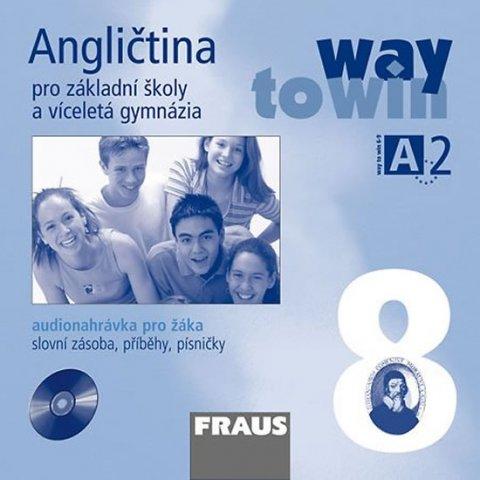 kolektiv autorů: Angličtina 8 pro ZŠ a víceletá gymnázia Way to Win - CD /1ks/ pro žáka
