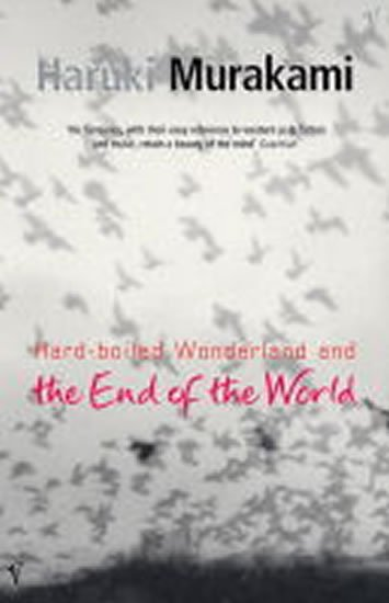 Murakami Haruki: Hard-boiled Wonderland and the End of the World