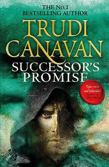 Canavan Trudi: Successor´s Promise: Millennium´s Rule,  Book 3 of