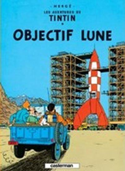 Hergé: Les Aventures de Tintin 16: Objectif Lune