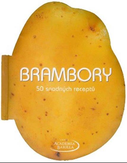 neuveden: Brambory - 50 snadných receptů