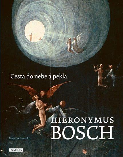 Schwartz Gary: Hieronymus Bosch