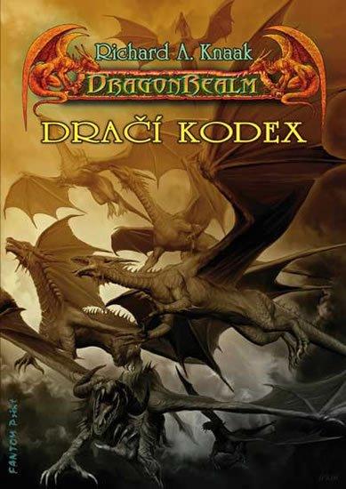 Knaak Richard A.: DragonRealm 7 - Dračí kodex