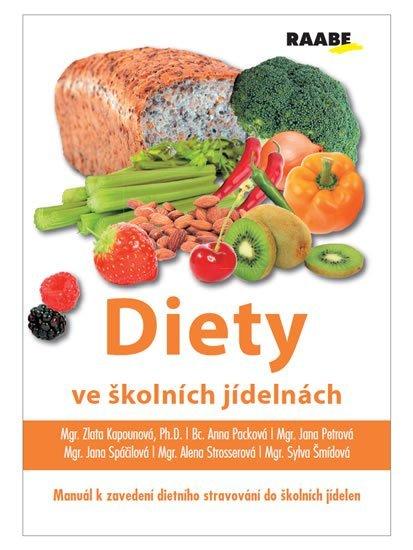kolektiv autorů: Diety ve školních jídelnách