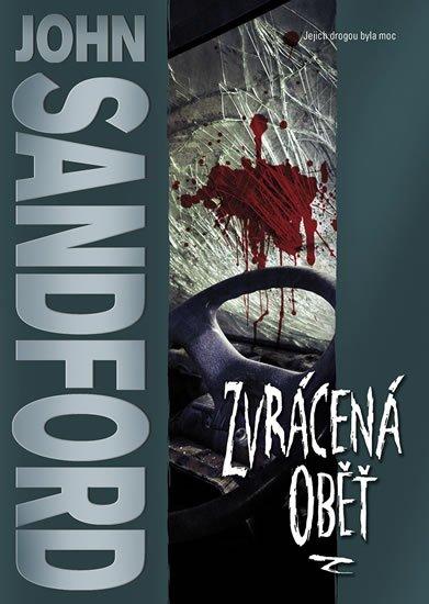 Sandford John: Zvrácená oběť