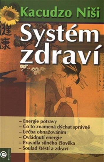 Niši Kacudzo: Systém zdraví