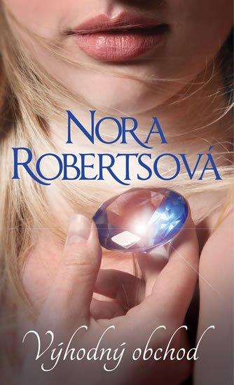 Robertsová Nora: Výhodný obchod