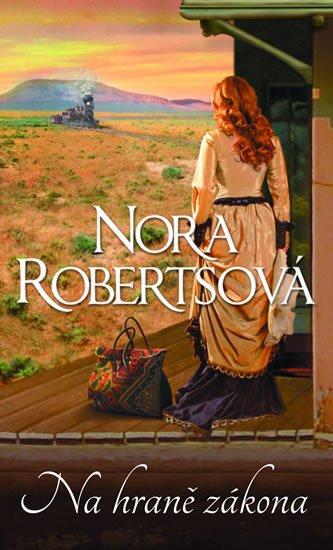 Robertsová Nora: Na hraně zákona
