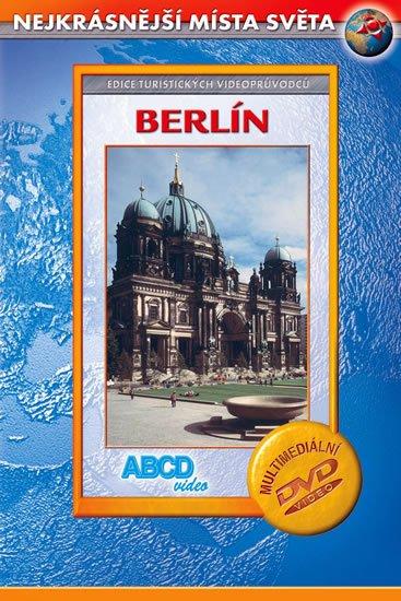 neuveden: Berlín - Nejkrásnější místa světa - DVD