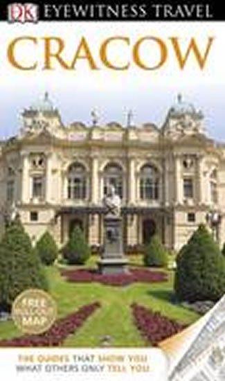neuveden: Cracow - DK Eyewitness Travel Guide