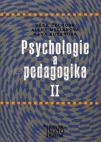 Čechová Věra: Psychologie a pedagogika II