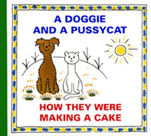 Čapek Josef: A Doggie and Pussycat - How They Were Making a Cake
