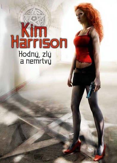 Harrison Kim: Rachel Morgan 2 - Hodný, zlý a nemrtvý