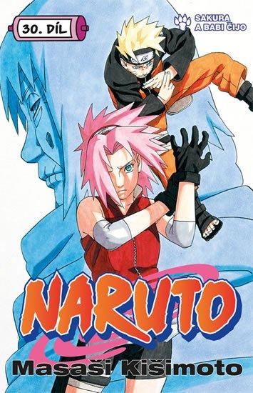 Kišimoto Masaši: Naruto 30 - Sakura a Babi Čijo