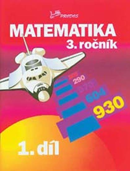 Molnár Josef, Mikulenková Hana: Matematika pro 3. ročník – 1. díl