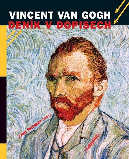 Hulsker Jan: Vincent van Gogh - Deník v dopisech