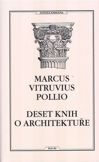 Pollio Marcus Vitruvius: Deset knih o architektuře