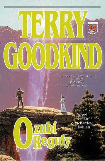 Goodkind Terry: Meč pravdy 12 - Ozubí reguly
