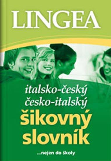 neuveden: Italsko-český, česko italský šikovný slovník...… nejen do školy