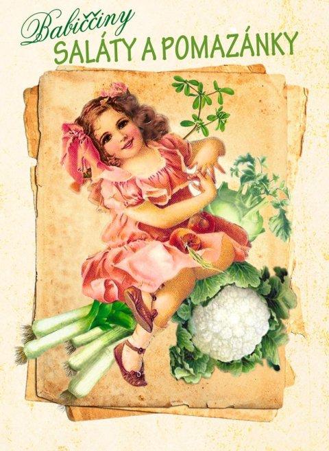 Trnková Klára: Babiččiny saláty a pomazánky