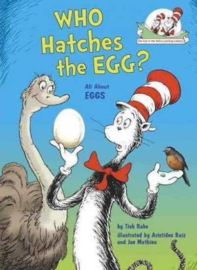 Rabe Tish: Who Hatches the Egg? All About Eggs
