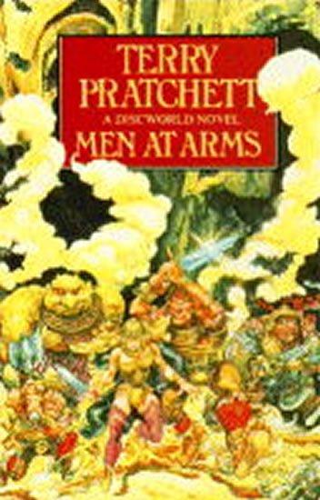 Pratchett Terry: Men at Arms : (Discworld Novel 15)