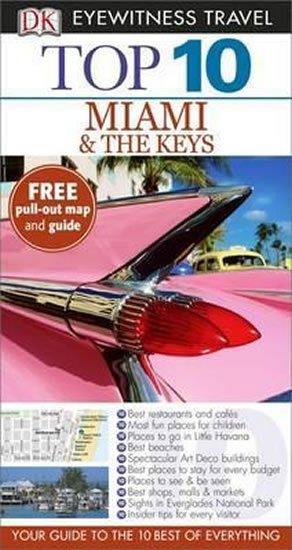 neuveden: Miami & the Keys - Top 10 DK Eyewitness Travel Guide