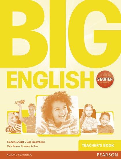 Broomhead Lisa: Big English Starter Teacher´s Book