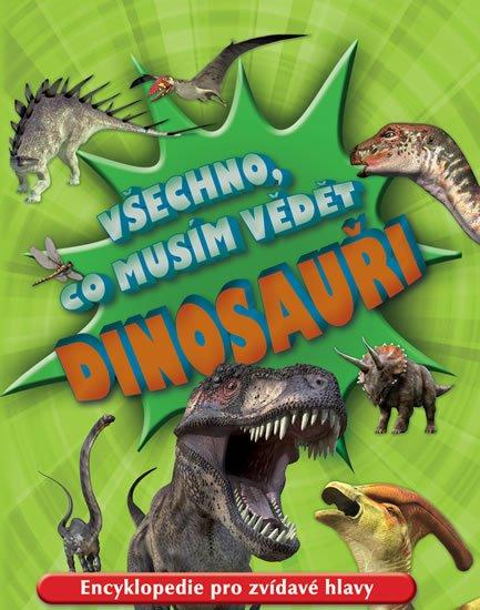 neuveden: Dinosauři - Všechno, co musím vědět