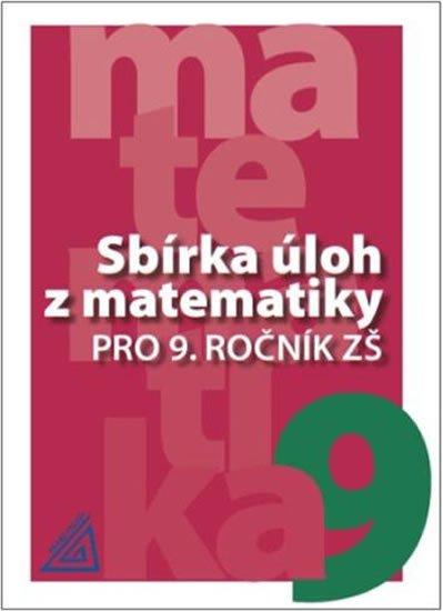 Bušek a kolektiv I.: Sbírka úloh z matematiky pro 9. ročník ZŠ