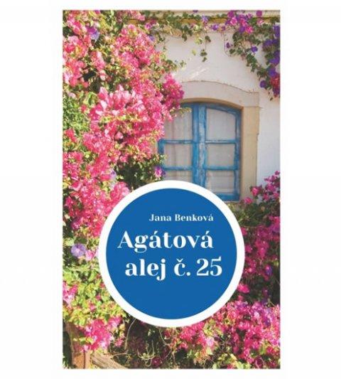 Benková Jana: Agátová alej č. 25 (slovensky)