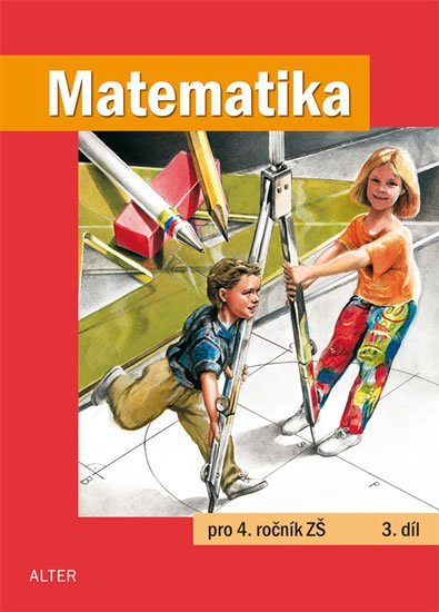 kolektiv autorů: Matematika pro 4. ročník ZŠ 3. díl