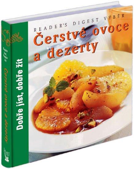 neuveden: Čerstvé ovoce a dezerty - Dobře jíst, dobře žít