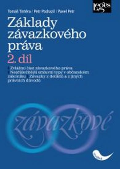 kolektiv autorů: Základy závazkového práva 2. díl