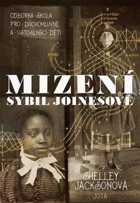 Jacksonová Shelley: Mizení Sybil Joinesové - Odborná škola pro duchomluvné a ústoslyšící děti