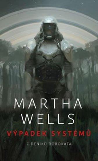 Wells Martha: Výpadek systémů