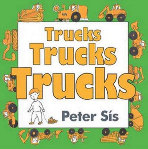 Sís Petr: Trucks Trucks Trucks