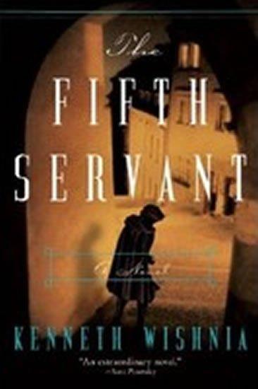 Wishnia Kenneth: The Fifth Servant