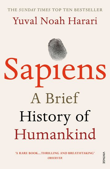 Harari Yuval Noah: Sapiens: A Brief History of Humankind