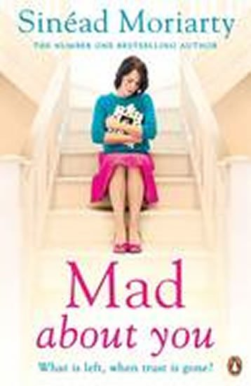 Moriarty Sinéad: Mad About You