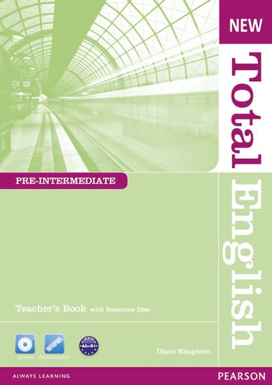 Naughton Diane: New Total English Pre-Intermediate Teacher´s Book w/ Teacher´s Resource CD