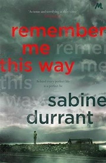 Durrant Sabine: Remember Me This Way