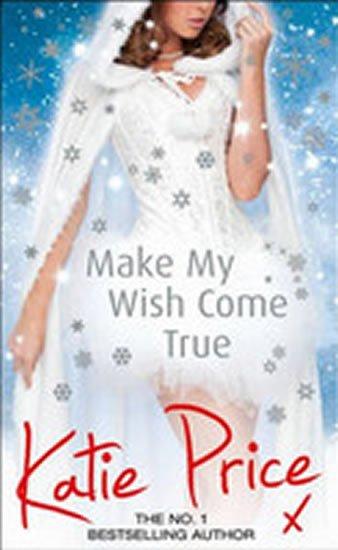 Price Katie: Make My Wish Come True